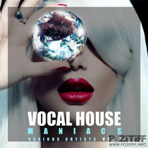 Vocal House Maniacs, Vol. 2 (2017)