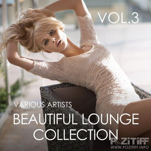 Beautiful Lounge Collection, Vol. 3 (2017)
