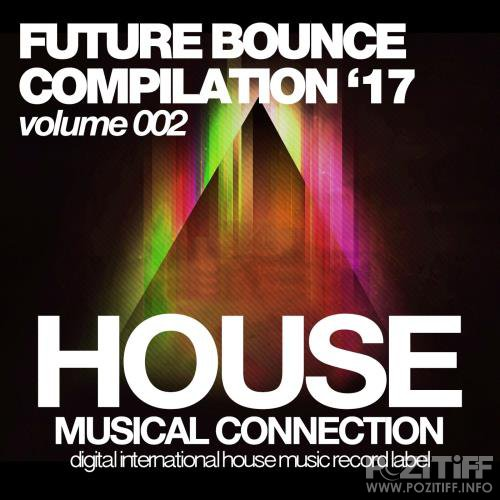 Future Bounce '17 (Volume 002) (2017)