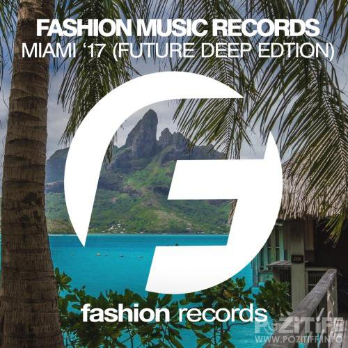 Miami '17 (Future Deep Edition) (2017)