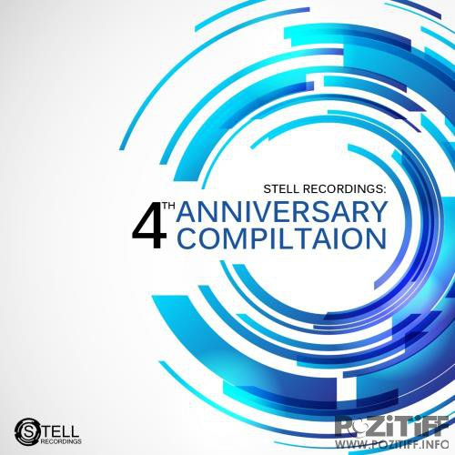 Stell Recordings 4th Anniversary Compilation (2017)