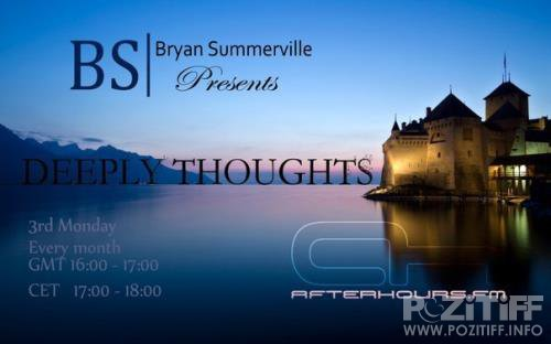 Bryan Summerville - Deeply Thoughts 097 (2017-04-17)