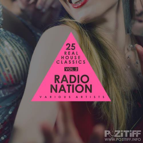 Radio Nation, Vol. 2 (25 Real House Classics) (2017)