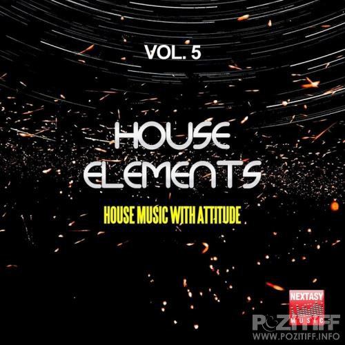 House Elements, Vol. 5 (House Music With Attitude) (2017)