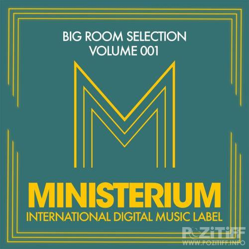 Big Room Selection (Volume 001) (2017)