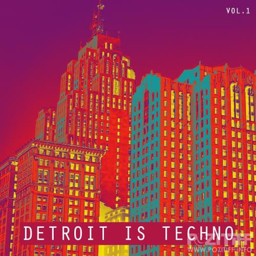 Detroit is Techno, Vol. 1 (2017)