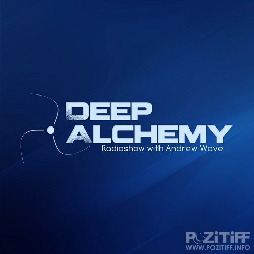 Andrew Wave & Donatello - Deep Alchemy 058 (2017-04-22)