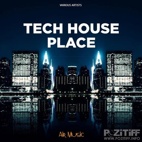 Tech House Place (2017)