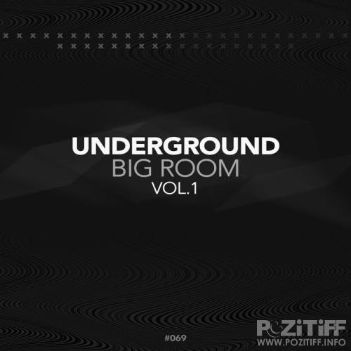 Underground Big Room (2017)