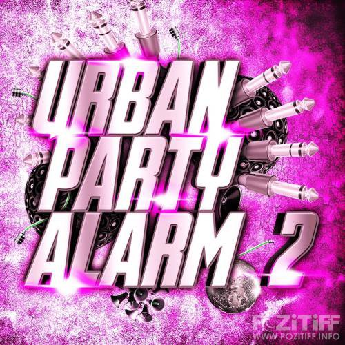 Urban Party Alarm 2 (2017)