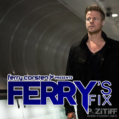 Ferry Corsten - Ferry's Fix (May 2017) (2017-05-01)