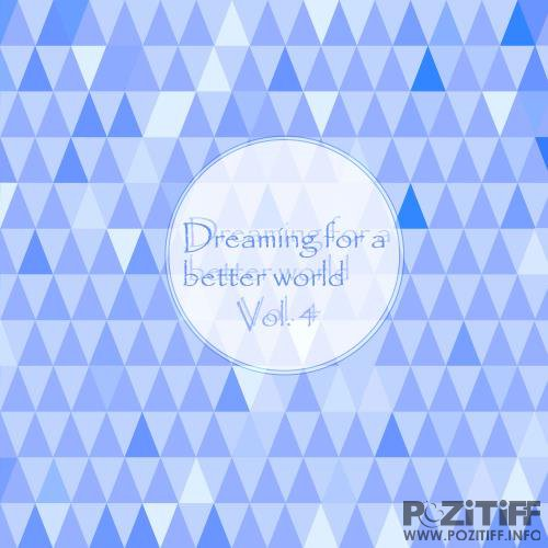 Dreaming for a Better World, Vol. 4 (2017)
