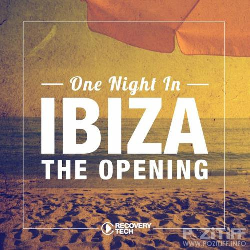 One Night In Ibiza - The Opening 2017 (2017)