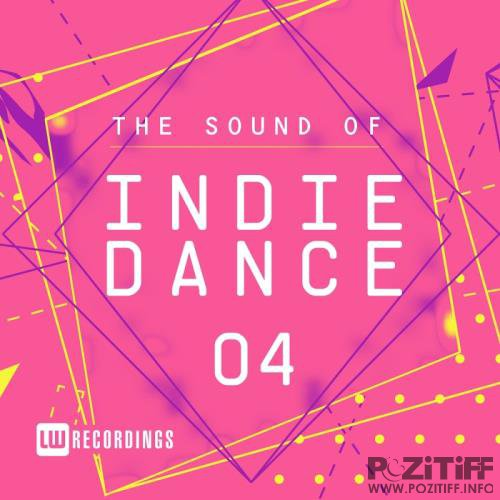The Sound Of Indie Dance, Vol. 04 (2017)