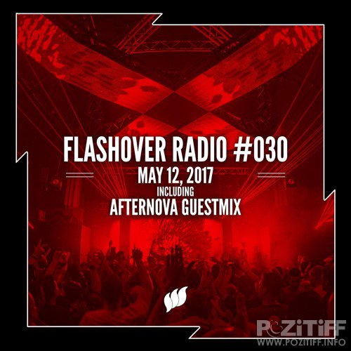Afternova - Flashover Radio 030 (2017-05-12)