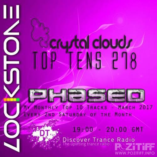 Lockstone - Crystal Clouds Top Tens 278 (2017-05-13)