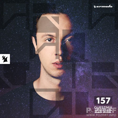 Andrew Rayel - Armada Night Radio 157 (2017-05-24)