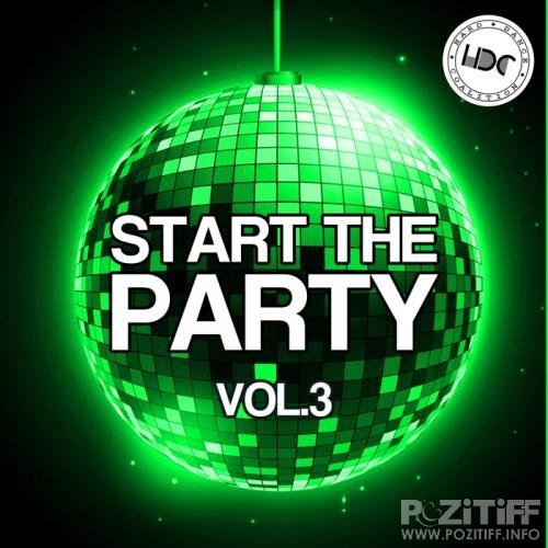 Start The Party Vol 3 (2017)