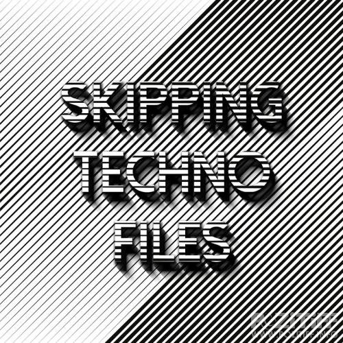 Skipping Techno Files (2017)
