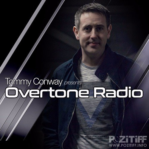 Tommy Conway - Overtone Radio 012 (2017-06-22)