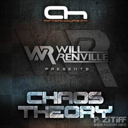 Will Renville - Chaos Theory 004 (2017-06-25)