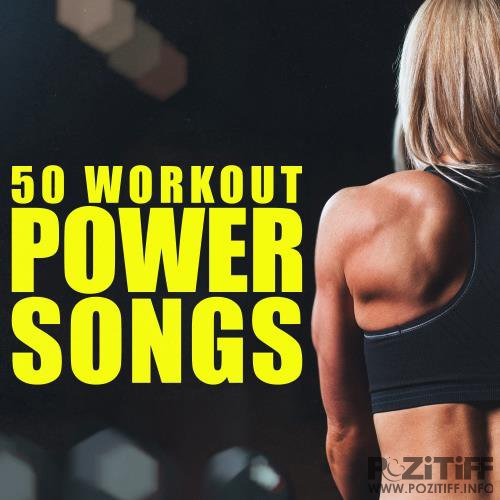 50 Workout Power Songs (2017)