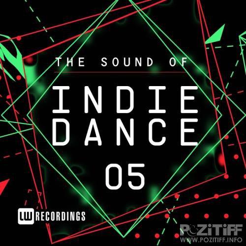 The Sound Of Indie Dance, Vol. 05 (2017)