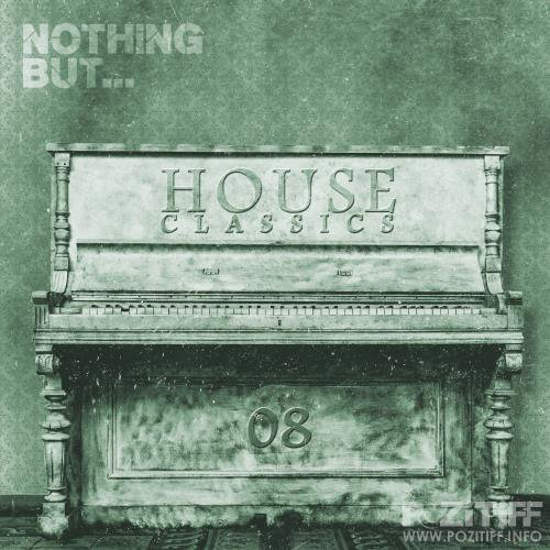 Nothing But... House Classics, Vol. 8 (2017)