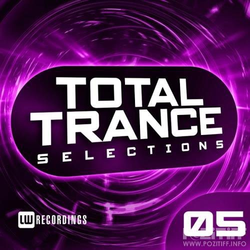 Total Trance Selections, Vol. 05 (2017)