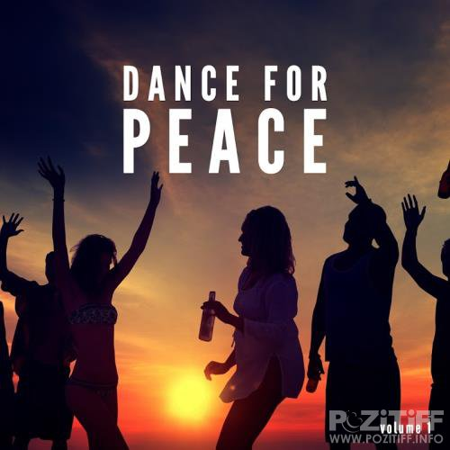 Dance For Peace, Vol. 1 (Finest Deep House Tunes) (2017)