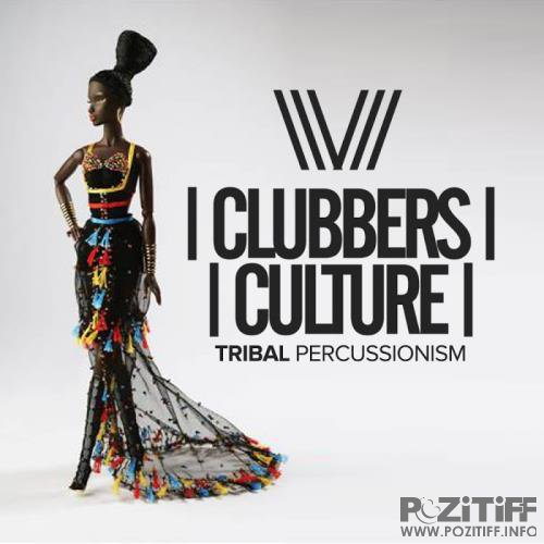Clubbers Culture: Tribal Percussionism (2017)