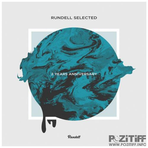 Rundell Selected: 2 Years Anniversary (2017)