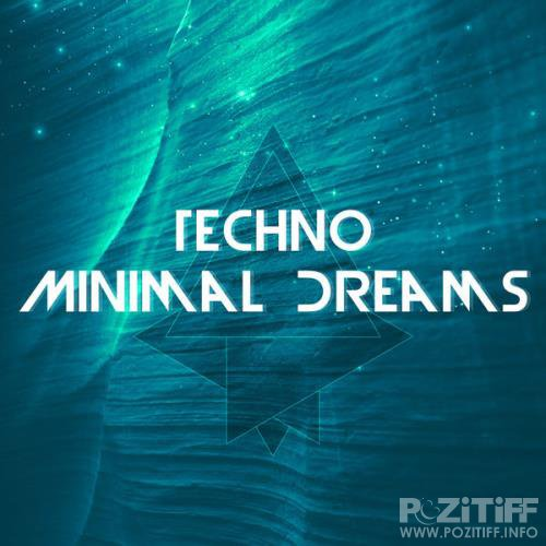 Techno Minimal Dreams (2017)