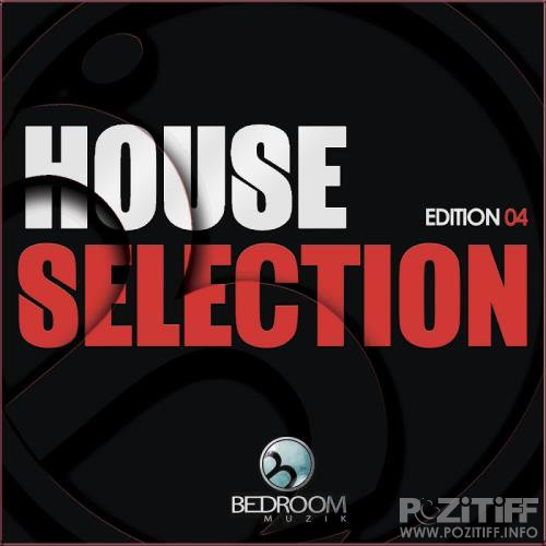 House Selection Edition 04 (2017)