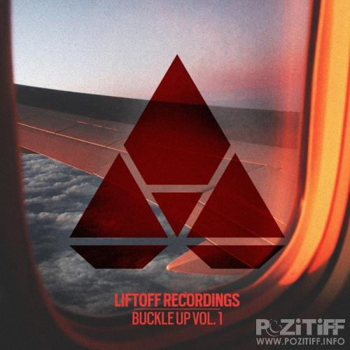 Liftoff Recordings: Buckle Up, Vol. 1 (2017)