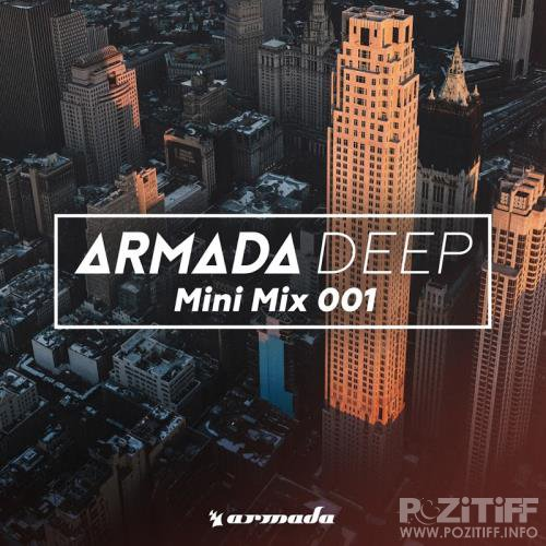 Armada Deep (Mini Mix 001) - Armada Music (2017)