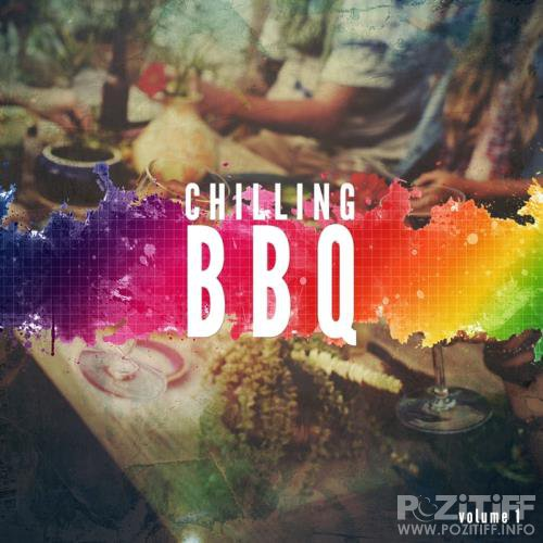 BBQ Chilling Vol 1 (Smooth Summer Dinner & BBQ Tunes) (2017)