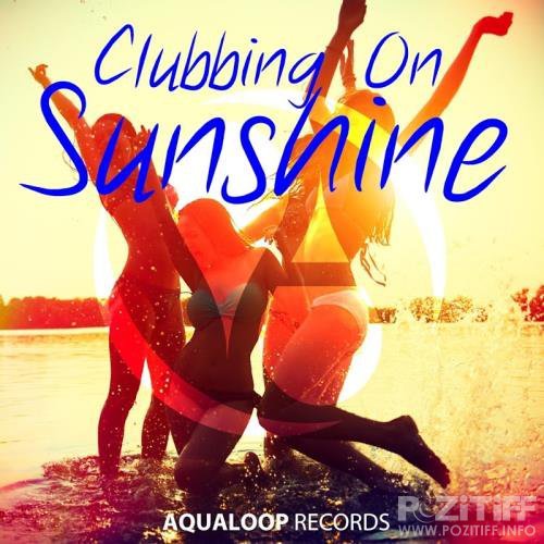 Clubbing On Sunshine (2017)
