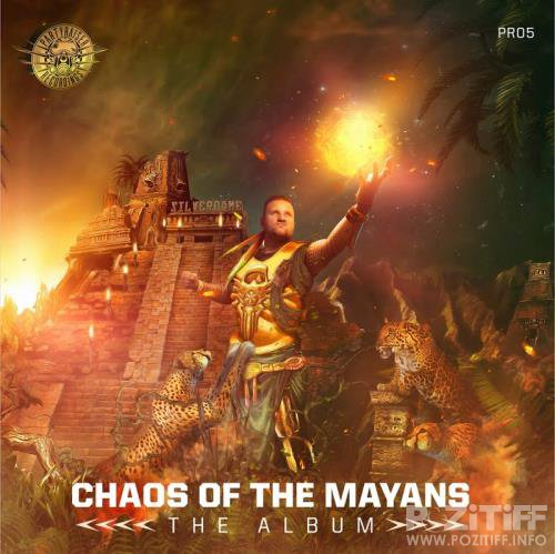 Chaos Of The Mayans (2017)