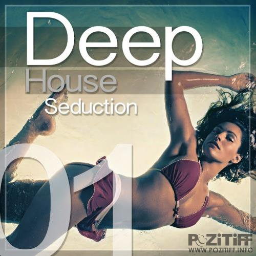 Deep House Seduction, Vol. 1 (2017)
