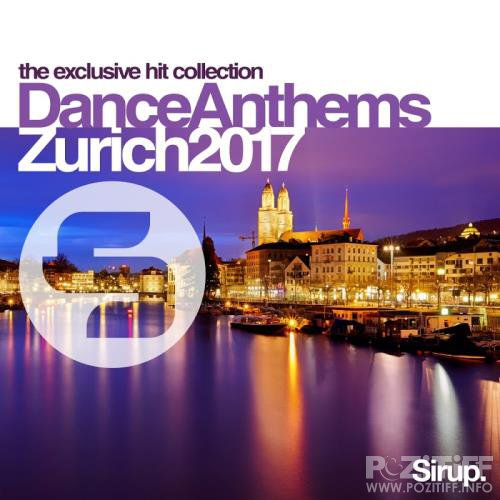 Sirup Dance Anthems Zurich 2017 (2017)