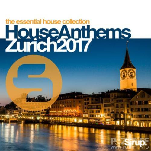 Sirup House Anthems Zurich 2017 (2017)