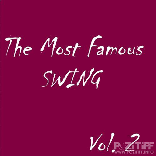 The Most Famous Swing, Vol. 2 (2017)