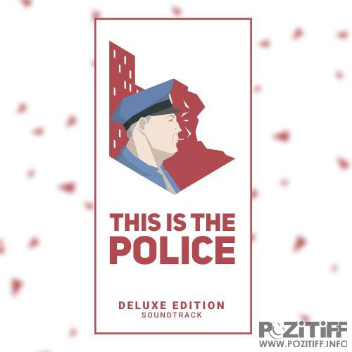 This Is The Police (Official Soundtrack) (2017)