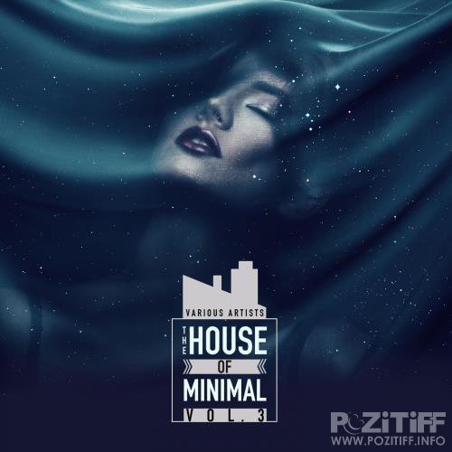 The House of Minimal, Vol. 3 (2017)