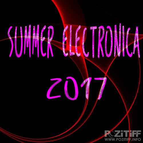 Summer Electronica 2017 (2017)