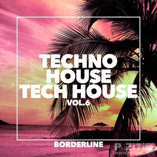 Techno House Tech House, Vol.6 (2017)