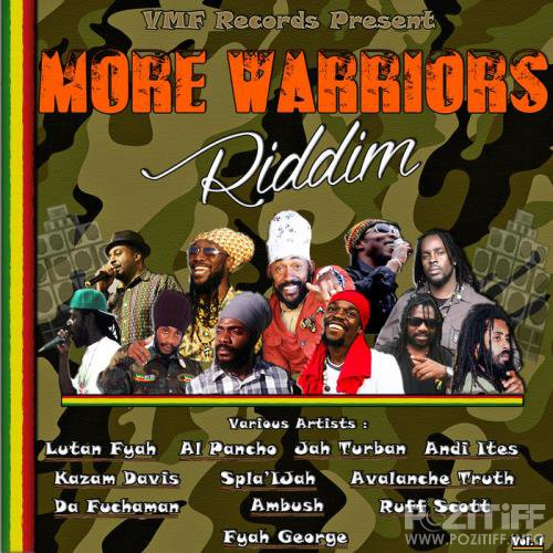 More Warriors Riddim (2017)