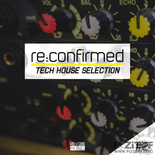 Re:Confirmed - Tech House Selection Vol 3 (2017)