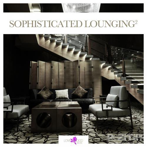 Sophisticated Lounging, Vol. 2 (2017)